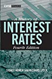 A History of Interest Rates, Fourth Edition (Wiley Finance)