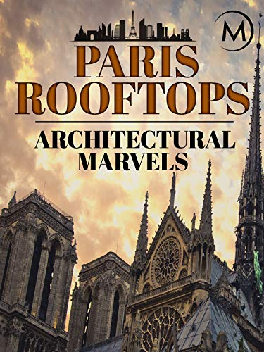 Paris Rooftops: Architectural - Architectural Leaf