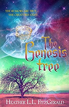 The Genesis Tree (The Tethered World Chronicles Book 3) by [FitzGerald, Heather L L]