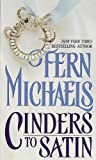 Cinders to Satin, Fern Michaels, 0345339525