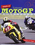 Extreme MotoGP (Nailed It!)