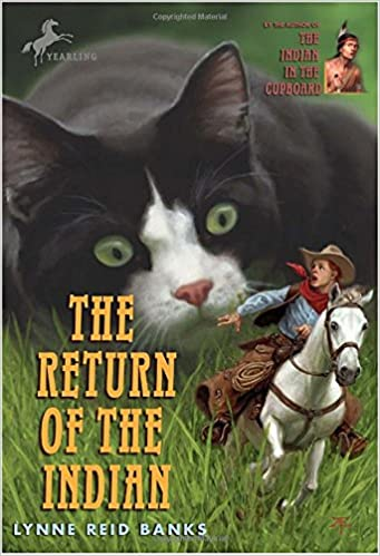 The Return of the Indian (The Indian in the Cupboard): Lynne Reid ...