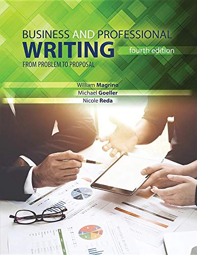 (Effective Business and Professional Writing: From Problem to Proposal)