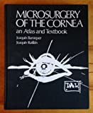 Microsurgery of the Cornea 9788485835034