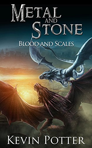 Blood and Scales (Metal and Stone Book 3)