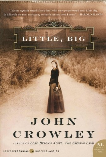 Little, Big by Crowley, John published by William Morrow Paperbacks (2006)