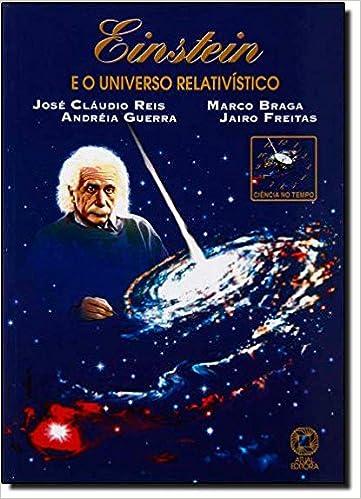Book Einstein e o Universo Relativístico - Conforme Nova Ortografia (Em Portuguese do Brasil)