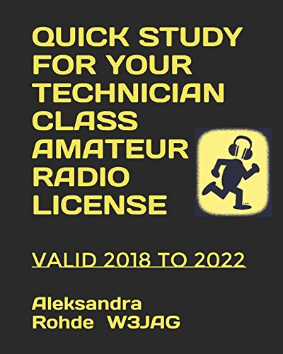 Quick Study for Your Technician Class Amateur Radio License by Aleksandra M. Rohde