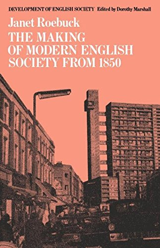 The Making of Modern English Society from 1850 (Development of English ()