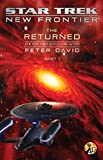 The Returned, Part I (Star Trek: New Frontier Book 1)