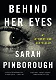 Book cover from Behind Her Eyes: A Suspenseful Psychological Thriller by Sarah Pinborough