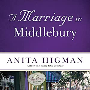 A Marriage in Middlebury Audiobook