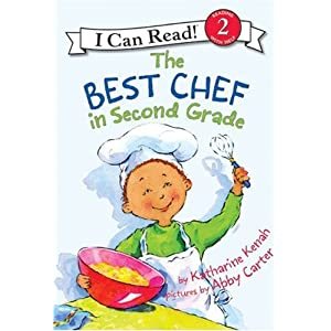 The Best Chef in Second Grade (I Can Read: Level 2)
