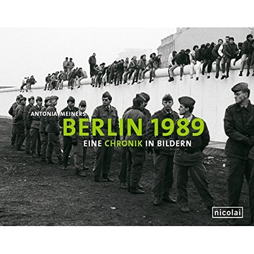 berlin-1989-eine-chronik-in-bildern