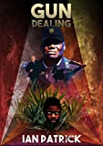 Book cover image for Gun Dealing (The Ryder Quartet Book 2)