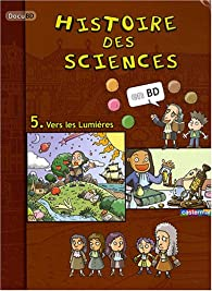 Histoire des sciences en BD, Tome 5 : Vers les Lumières par Hae-Yiong Jung