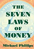 Seven Laws of Money, Michael Phillips, 1570622779