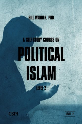 A Self-Study Course on Political Islam, Level 2 (Volume 2)