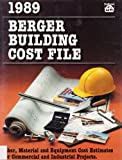 Berger Building Cost File, 1989, S. Berger and A. Hlibok, 0934041407