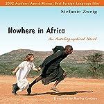 Nowhere in Africa: An Autobiographical Novel | Stefanie Zweig