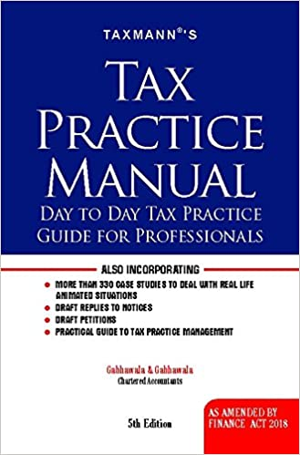 TDS on GST Component Tax Practice Manual-Day to Day Tax Practice Guide for Professionals (As Amended by Finance Act 2018)
