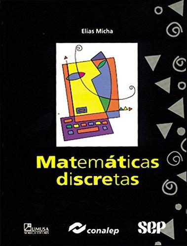 Matematicas discretas/ Discrete Mathematics (Spanish Edition)