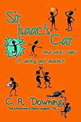 Sir Isaac's Car: And other tales of daring and disaster (The Adventures of Henry Langdon Book 1)