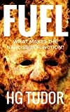 Fuel : What Makes the Narcissist Function? (English Edition)