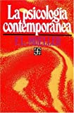 La Psicologia Contemporanea, Fernand-Lucien Mueller, 9681607678