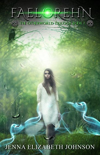Faelorehn: Book One of the Otherworld Series by [Johnson, Jenna Elizabeth]
