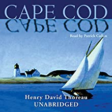 Cape Cod Audiobook by Henry David Thoreau Narrated by Patrick Cullen