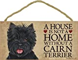 A house is not a home without Cairn Terrier (Black) - 5