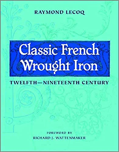 Classic French Wrought Iron Twelfth To Ninteenth Century