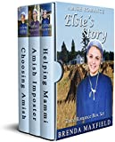 #7: Amish Romance: Elsie's Story: Three Romance Box Set