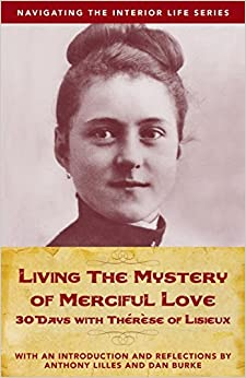 The Little Way of Saint Therese of Lisieux