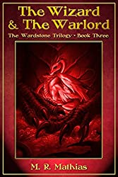 The Wizard and the Warlord (The Wardstone Trilogy Book 3) (English Edition)