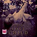 The Lost Child Audiobook by Caryl Phillips Narrated by Julia Franklin