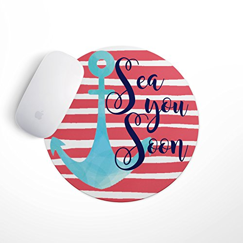 Inspirational Quote Mouse Pad- Coral Stripe Anchor Sea You Soon
