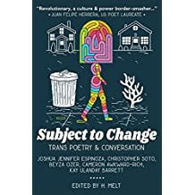 Subject to Change: Trans Poetry & Conversation