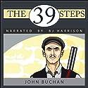 The 39 Steps Hörbuch von John Buchan Gesprochen von: B. J. Harrison