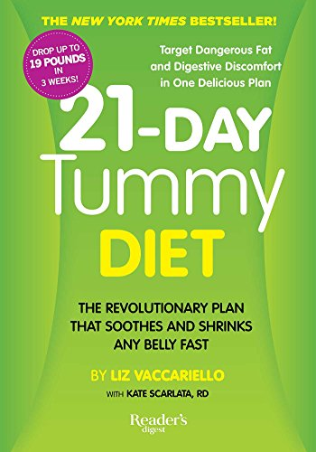 21-Day Tummy Diet: The Revolutionary Diet that Soothes and Shrinks any Belly Fast