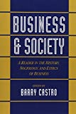 Business and Society: A Reader in the History, Sociology, and Ethics of Business