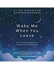 Wake Me When You Leave: Love and Encouragement via Dreams from the Other Side