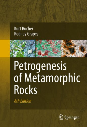Petrogenesis of Metamorphic Rocks 8th Edition, Kindle Edition