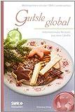 Gutsle global  Internationale Rezepte aus dem Ländle. Weihnachten mit der Landesschau