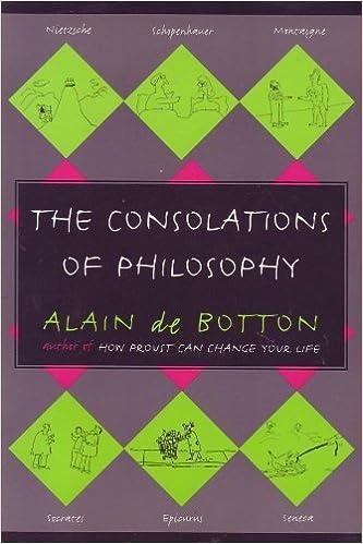 The Consolations Of Philosophy Alain De Botton 9780965006002