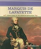 Marquis de Lafayette, Kathleen Collins, 0823941876