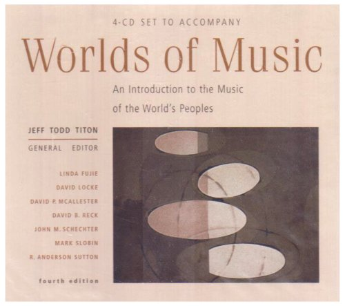 Worlds of Music: An Introduction to the Music of the World's Peoples by Brand: Schirmer Books