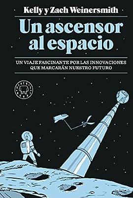 Un ascensor al espacio: Un viaje fascinante por las innovaciones ...