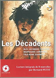 Les décadents (1CD audio) par Léon Bloy